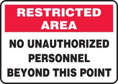 - Restricted Area Safety Sign: No Unauthorized Personnel Beyond This Point