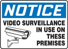 - OSHA Notice Safety Sign: Video Surveillance In Use On These Premises
