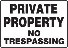 - Safety Sign: Private Property - No Trespassing