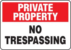 - Private Property Safety Sign: No Trespassing
