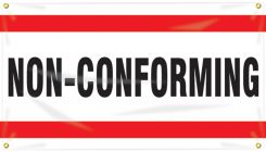 - Quality Control Ceiling Banner: Non-Conforming