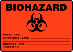 - Biohazard Safety Sign: Infectious Agent - Entrance Requirements