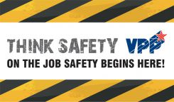 VPP Banners - VPP Banners: Think Safety - On The Job Safety Begins Here
