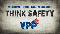 VPP Banners - VPP Banners: Welcome To Our Star Worksite - Think Safety