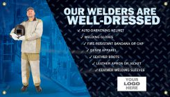 - Welding Banners: Our Welders Are Well Dressed