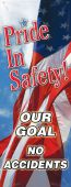 - Motivational Banners: Pride In Our Safety Our Goal No Accidents