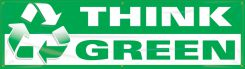 - Safety Banners: Think Green