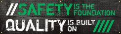 - Motivational Banner: Safety Is The Foundation Quality Is Built On