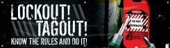 - Motivational Banner: Lockout! Tagout! - Know The Rules And Do It! (Hasp)