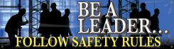 - Safety Banners: Be A Leader - Follow Safety Rules