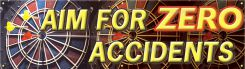 - Safety Banners: Aim For Zero Accidents