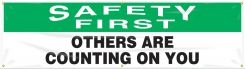 - OSHA Safety First Safety Banner: Others Are Counting On You
