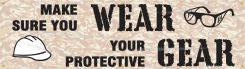 - Safety Banners: Make Sure You Wear Your Protective Gear