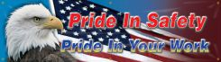 - Safety Banners: Pride In Safety Pride In Your Work