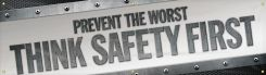 - Motivational Banner: Prevent The Worst - Think Safety First