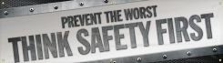 - Contractor Preferred Motivational Banner: Prevent The Worst - Think Safety First