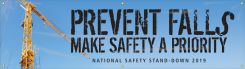- Motivational Banner: Prevent Falls - Make Safety A Priority (National Safety Stand-Down 2019 Blue)