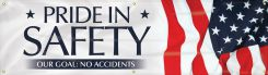 - Safety Motivational Banners: PRIDE IN SAFETY, OUR GOAL: NO ACCIDENTS