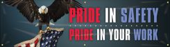 - Safety Motivational Banners: PRIDE IN SAFETY. PRIDE IN YOUR WORK