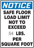 - Semi-Custom OSHA Notice Safety Sign: Safe Floor Load Limit Not To Exceed __ LBS. Per Square Foot