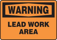 - OSHA Warning Safety Sign: Lead Work Area