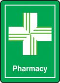 - Safety Sign: Pharmacy (Green Background)