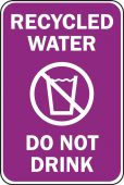 - Safety Sign: RECYCLED WATER, DO NOT DRINK…