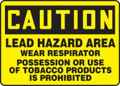 - OSHA Caution Safety Sign: Lead Hazard Area - Wear Respirator - Possession Or Use Of Tobacco Products Is Prohibited
