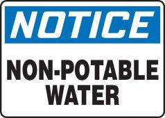 - OSHA Notice Safety Sign: Non-Potable Water