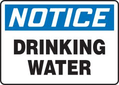 - OSHA Notice Safety Sign: Drinking Water