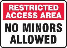 - Safety Sign: Restricted Access Area - No Minors Allowed