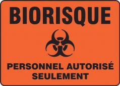 - BILINGUAL FRENCH SIGN – BIOHAZARD