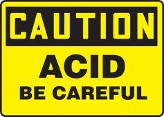 - OSHA Caution Safety Sign: Acid - Be Careful