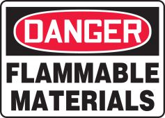 - OSHA Danger Safety Sign: Flammable Material
