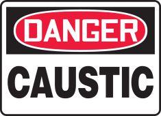 - OSHA Danger Safety Sign: Caustic