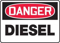 - OSHA Danger Safety Sign: Diesel
