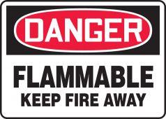 - OSHA Danger Safety Sign: Flammable - Keep Fire Away