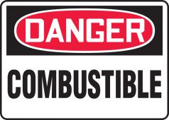 - OSHA Danger Safety Sign: Combustible