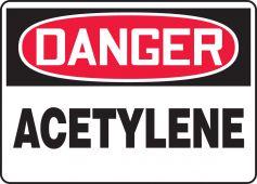 - OSHA Danger Safety Sign: Acetylene