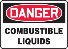 - OSHA Danger Safety Sign: Combustible Liquids