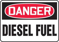 - OSHA Danger Safety Sign: Diesel Fuel