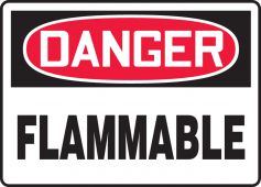 - OSHA Danger Safety Sign: Flammable