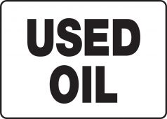 - Safety Sign: Used Oil