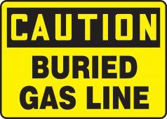- OSHA Caution Safety Sign: Buried Gas Line