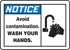 - ANSI Notice Safety Label: Avoid Contamination - Wash Your Hands