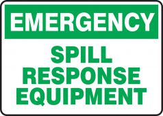 - Emergency Chemical Safety Sign: Spill Response Equipment