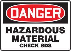 - OSHA Danger Safety Sign: Hazardous Material - Check SDS