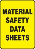 - Safety Sign: Material Safety Data Sheets