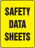 - Safety Sign: Safety Data Sheets