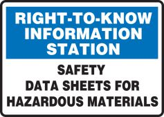 - Right-To-Know Information Station Safety Sign: Safety Data Sheets For Hazardous Materials